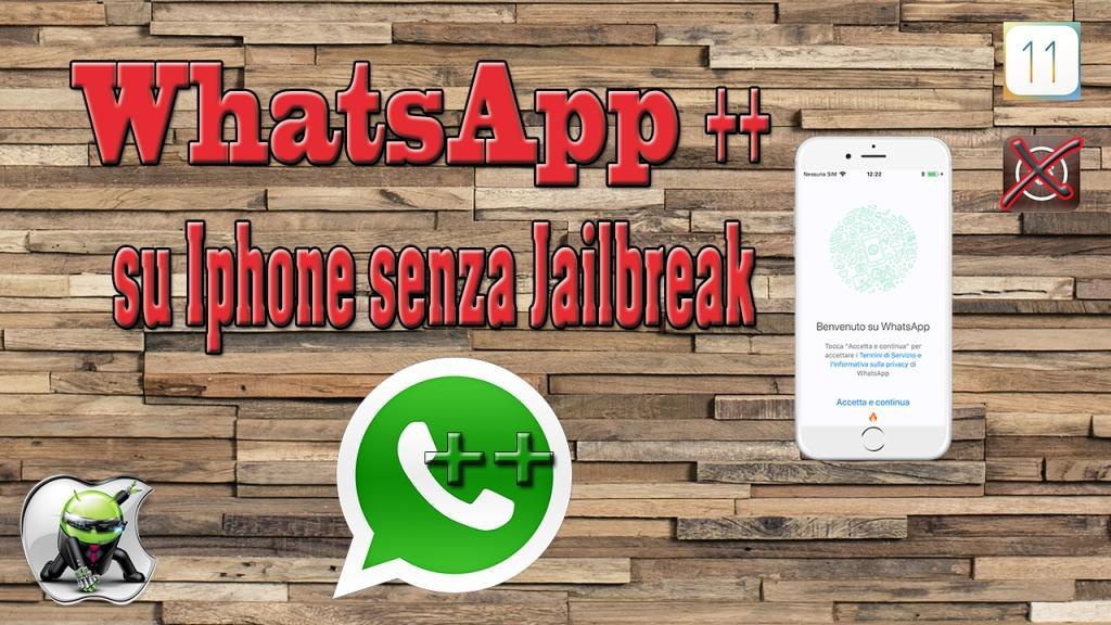 Installare WhatsAppplusplus su iOS senza Jailbreak