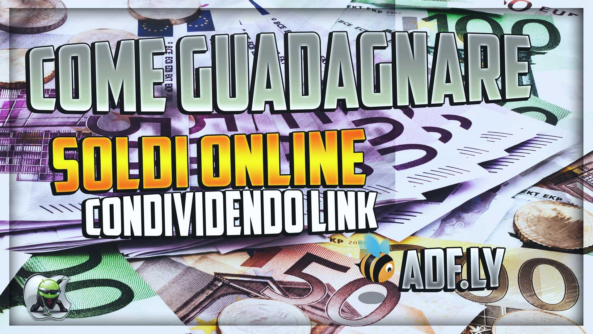 Come Guadagnare Soldi Online condividendo link
