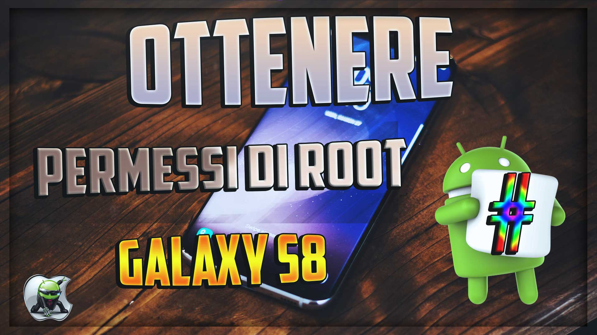 Ottenere i Permessi di root su Galaxy S8 con CF Auto Root