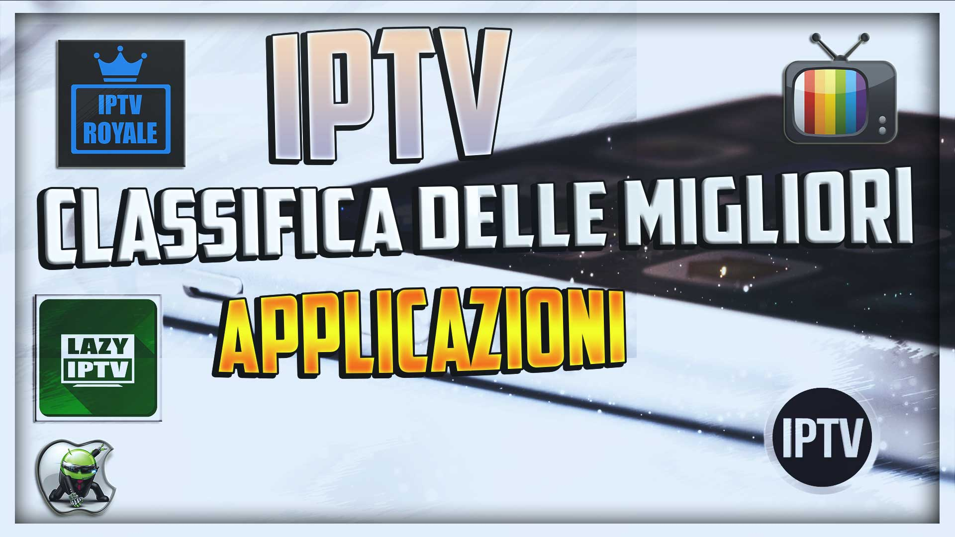 migliori Applicazioni IPTV android