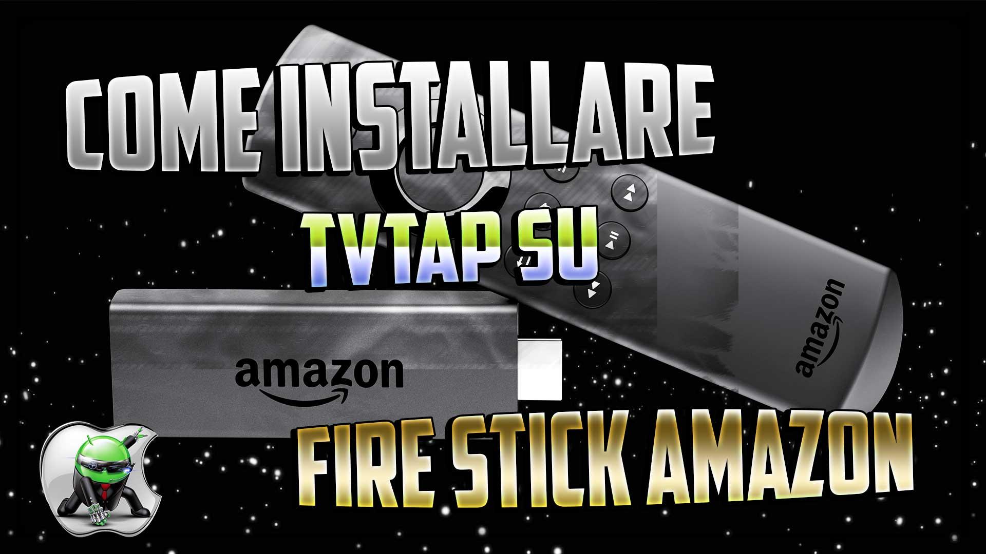 TVTAP su Fire Stick Amazon